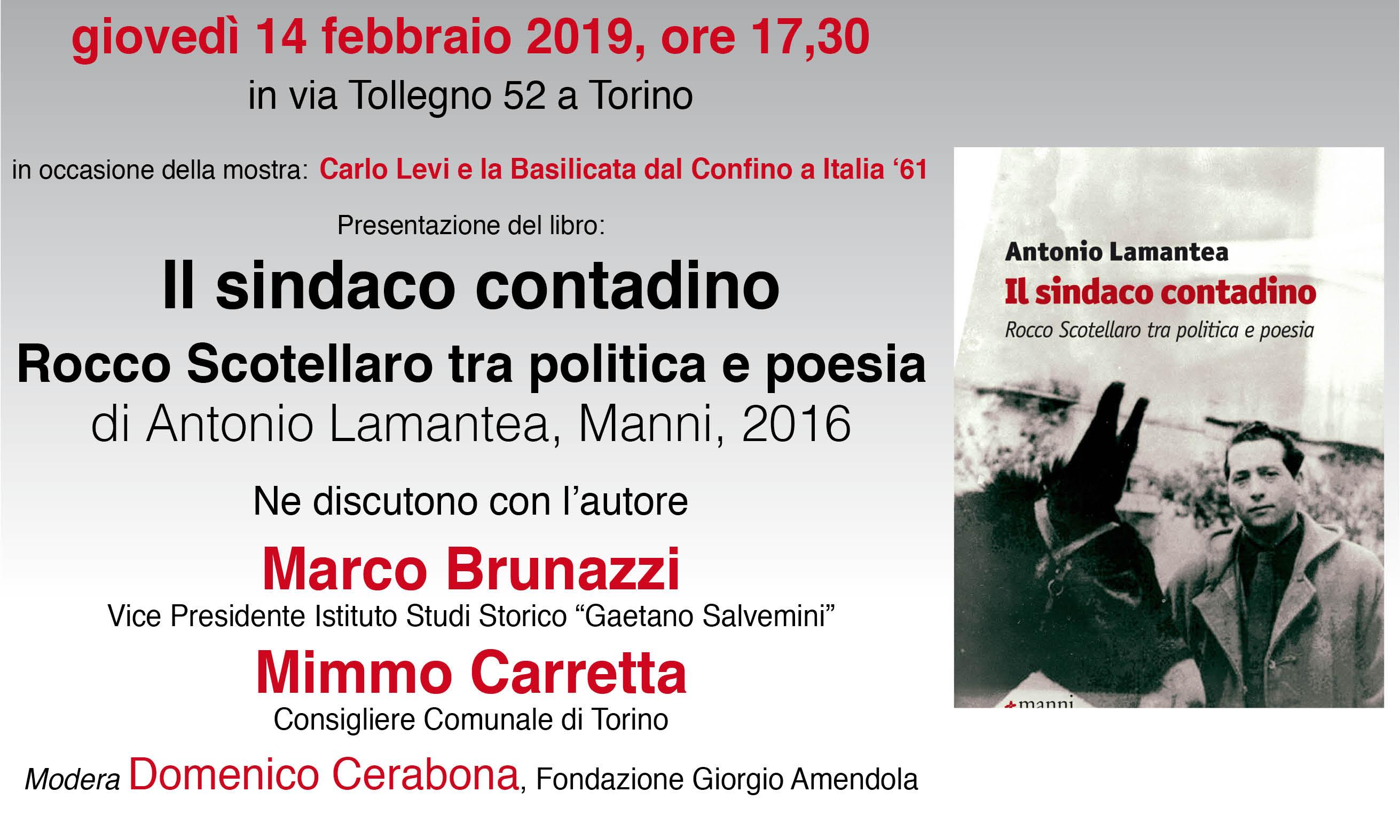 """14 Febbraio Ore 17.30 Presentazione """"Il Sindaco Contadino – Rocco Scotellaro Tra Politica E Poesia"""""""