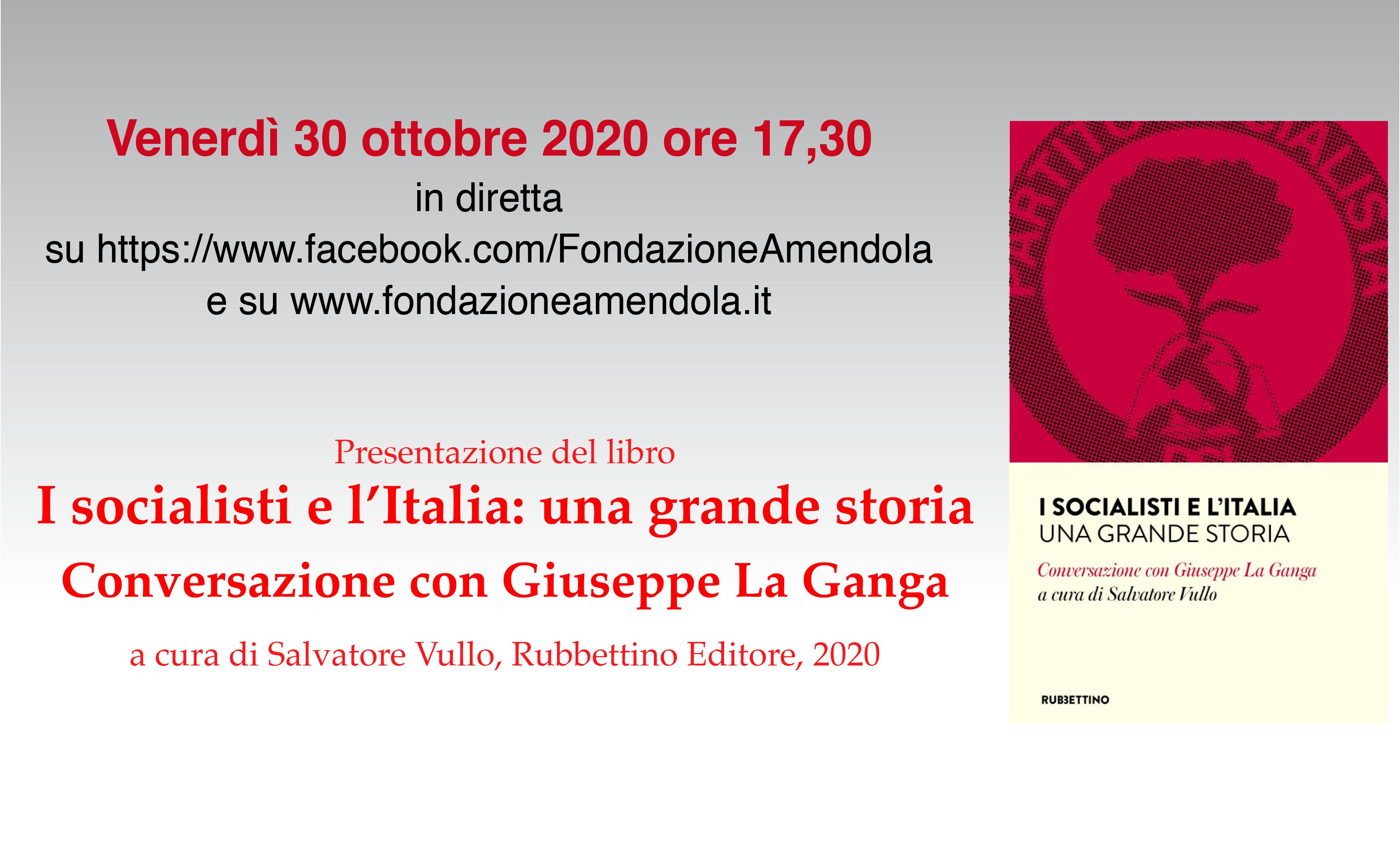 """Presentazione Del Libro """"I Socialisti E L'Italia: Una Grande Storia"""" Conversazione Con Giuseppe La Ganga"""